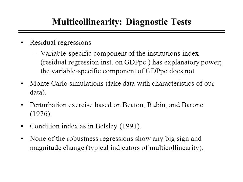 Multicollinearity: Diagnostic Tests