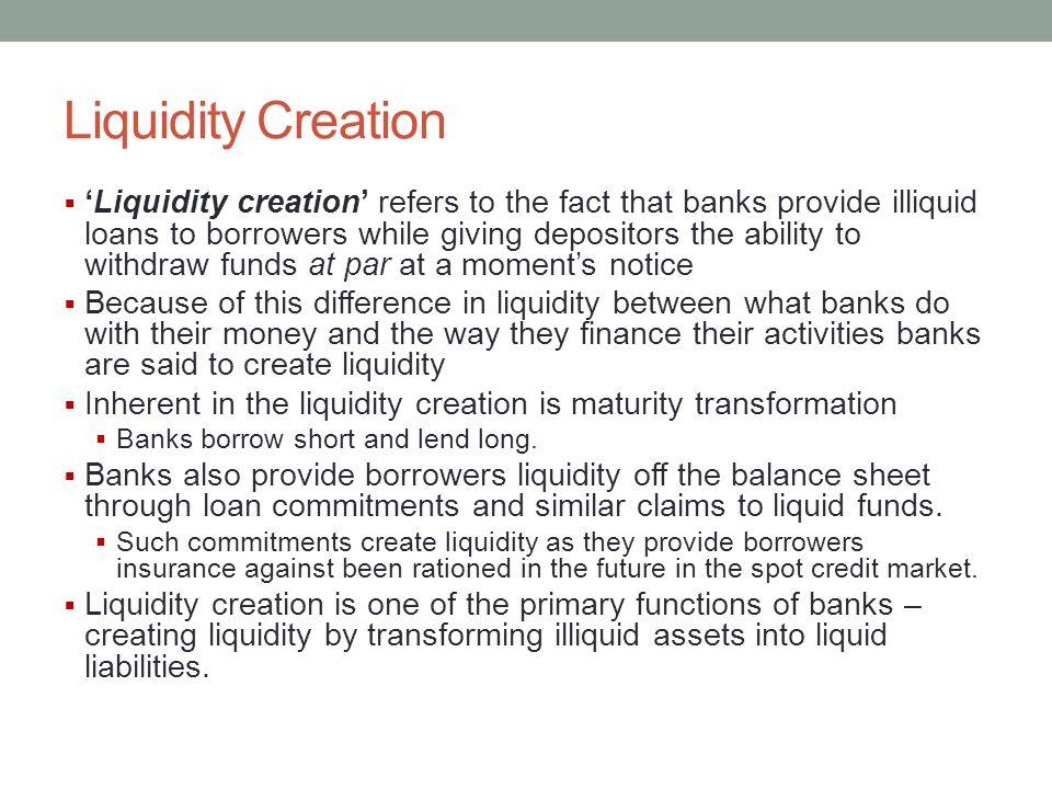 Liquidity Creation