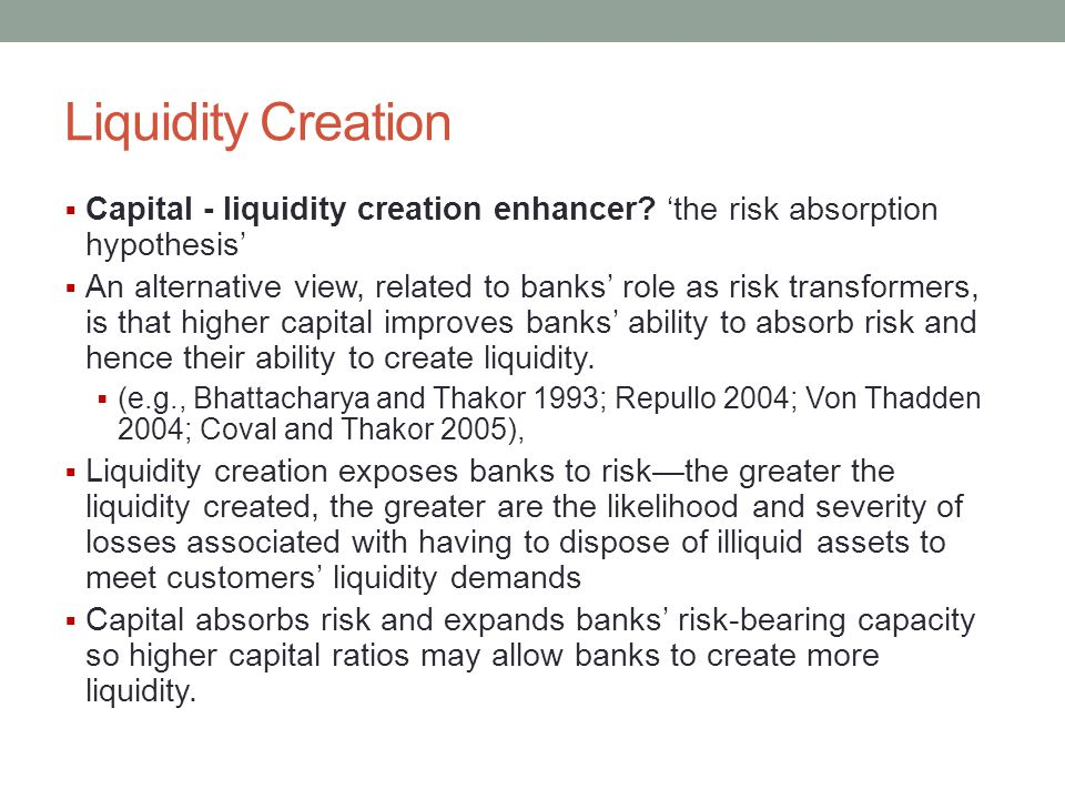 Liquidity Creation Capital - liquidity creation enhancer 'the risk absorption hypothesis'