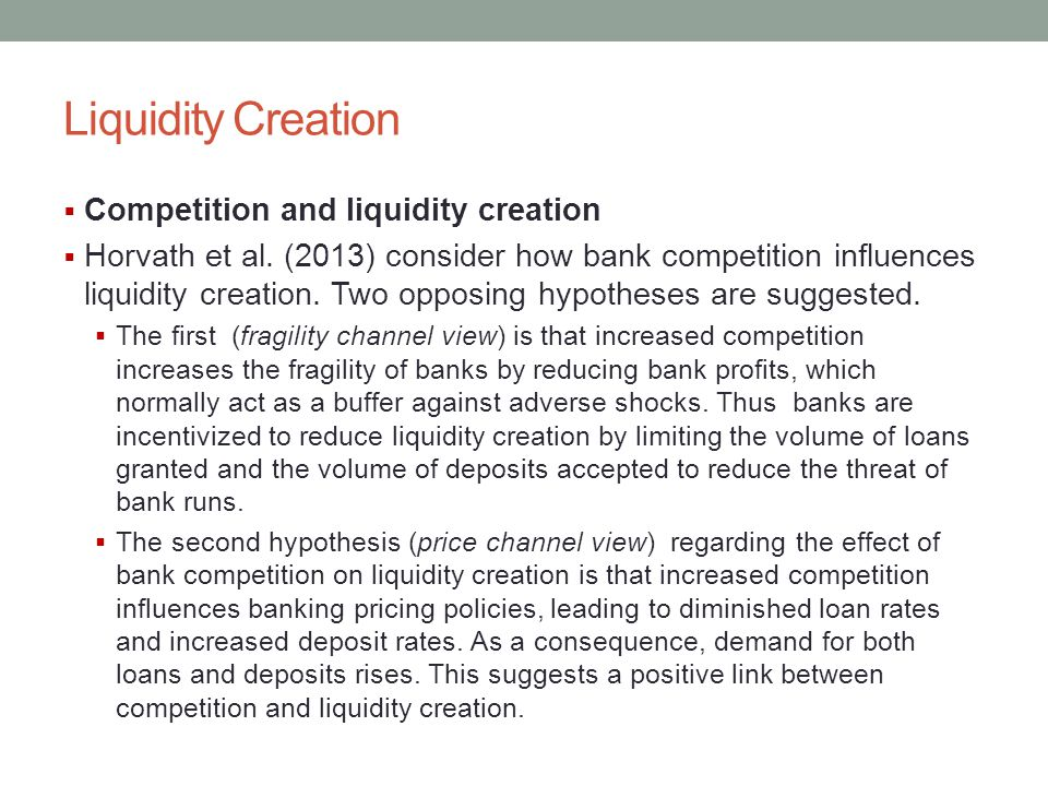 Liquidity Creation Competition and liquidity creation