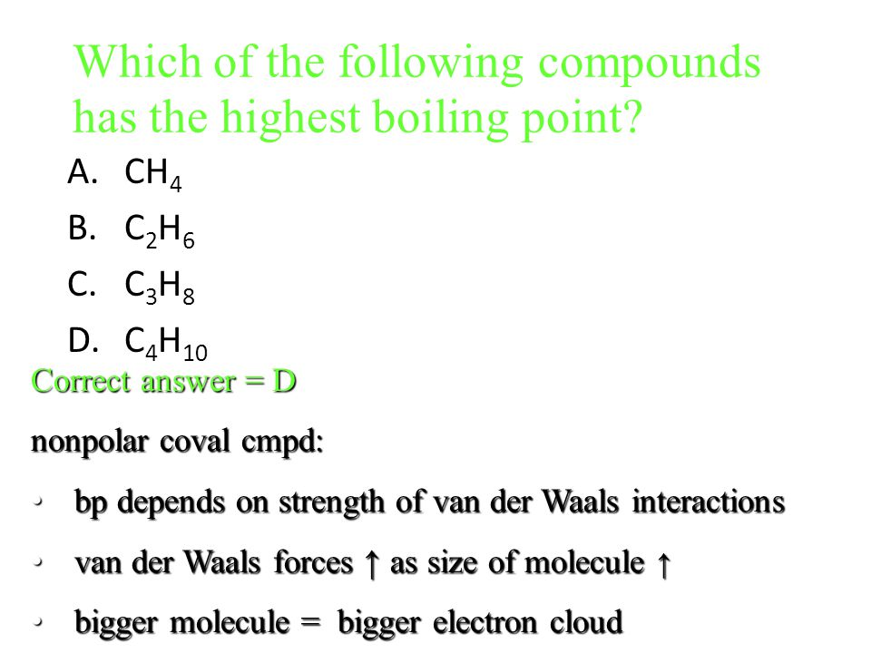Which of the following compounds has the highest boiling point