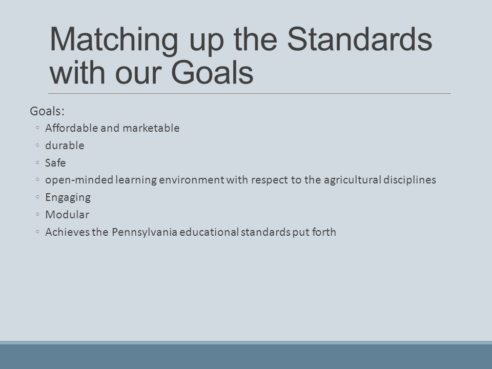 Matching up the Standards with our Goals