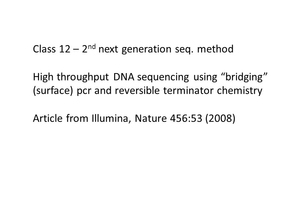 Class 12 – 2nd next generation seq. method