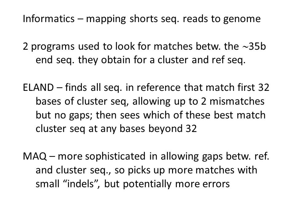 Informatics – mapping shorts seq. reads to genome