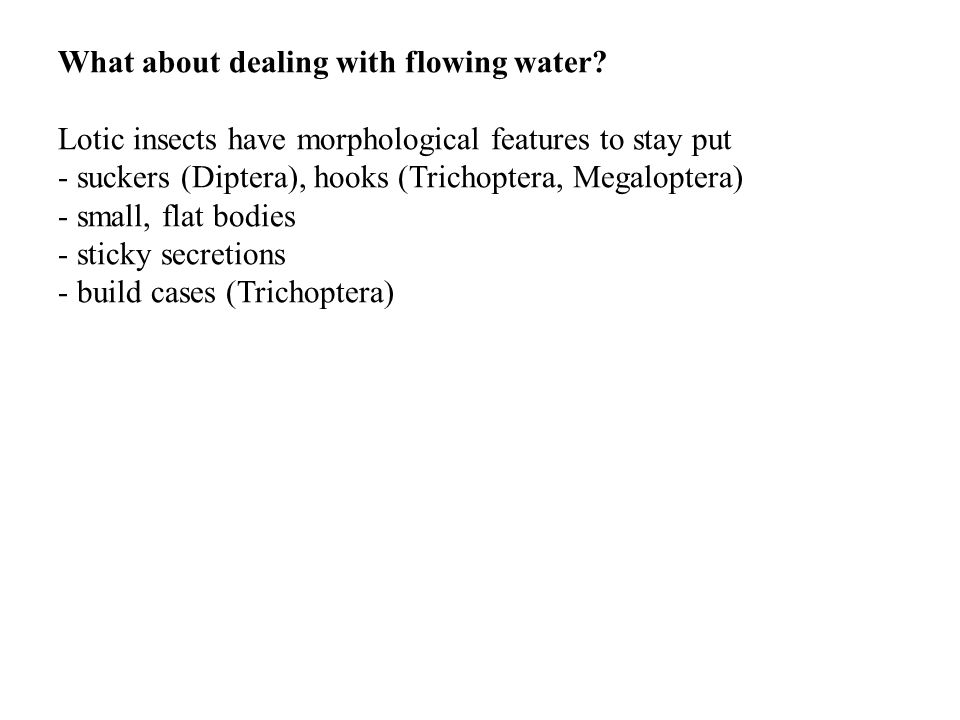 What about dealing with flowing water