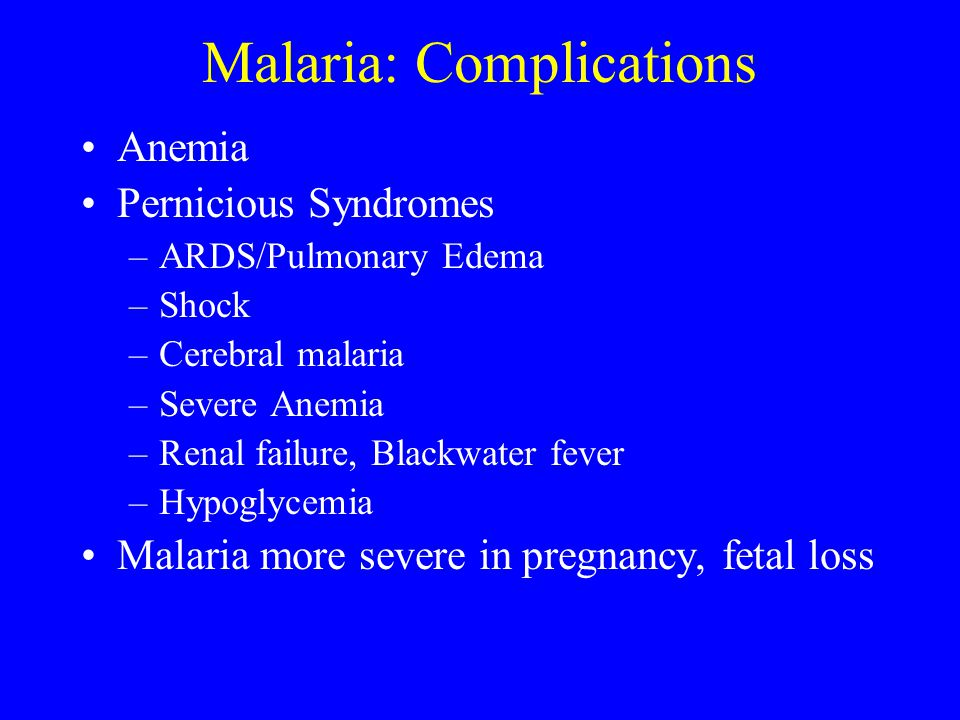 Malaria: Complications