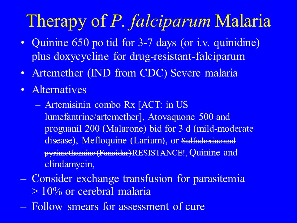 Therapy of P. falciparum Malaria