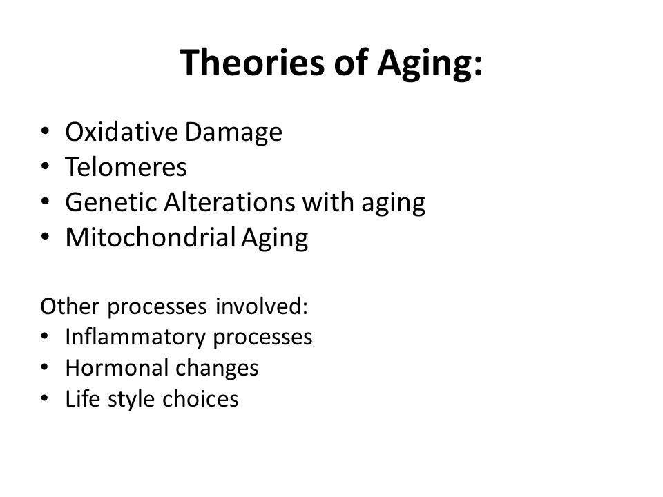Theories of Aging: Oxidative Damage Telomeres