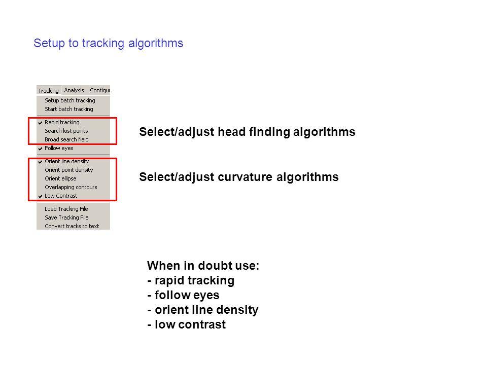 Setup to tracking algorithms