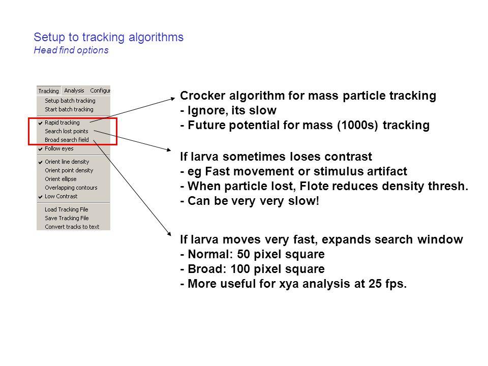 Setup to tracking algorithms Head find options