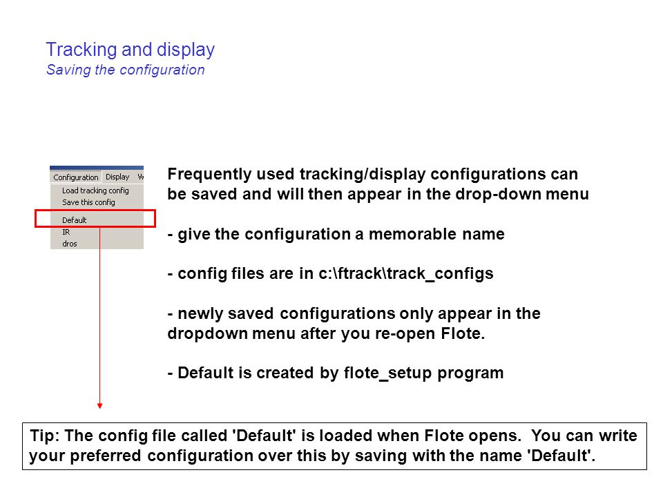 Tracking and display Saving the configuration