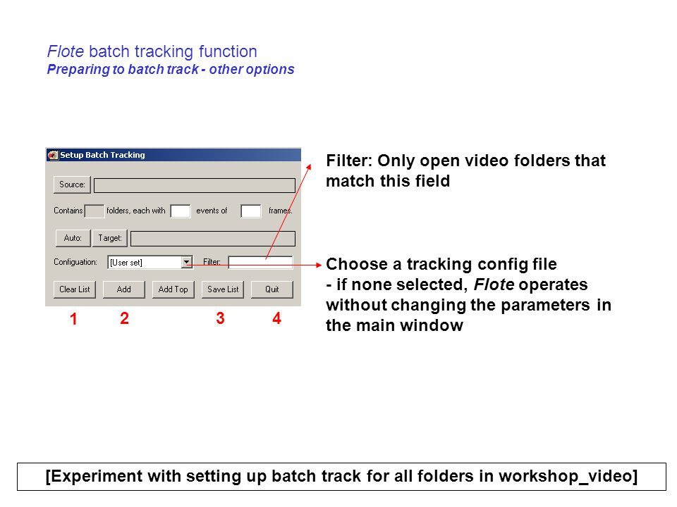 Flote batch tracking function Preparing to batch track - other options