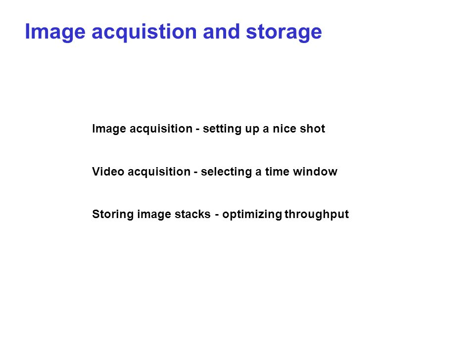 Image acquistion and storage