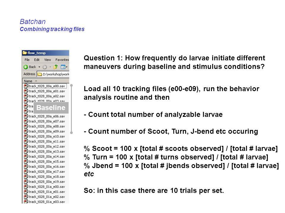 Batchan Combining tracking files