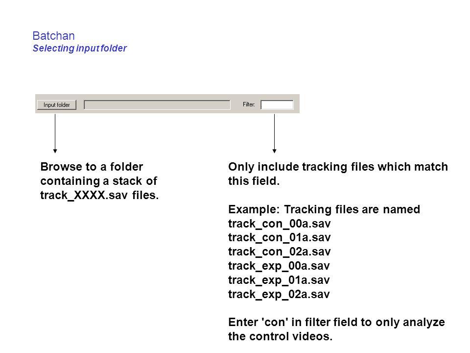 Batchan Selecting input folder