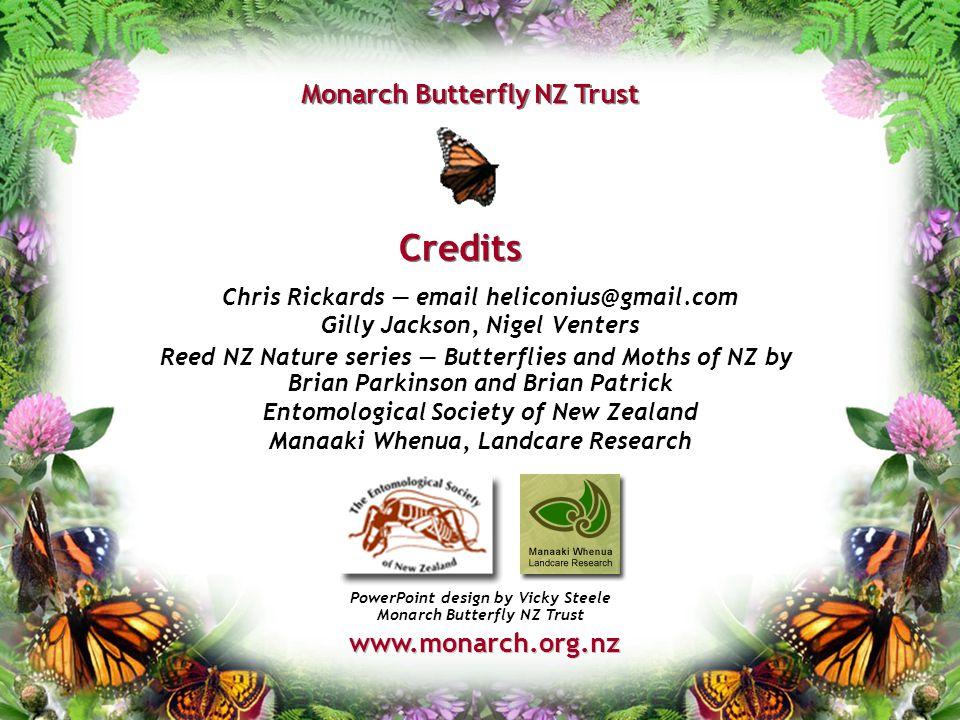 Credits Monarch Butterfly NZ Trust www.monarch.org.nz