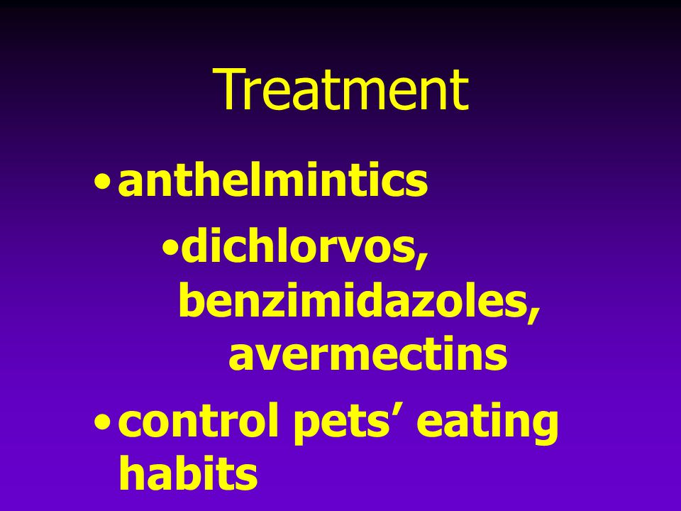 Treatment anthelmintics dichlorvos, benzimidazoles, avermectins