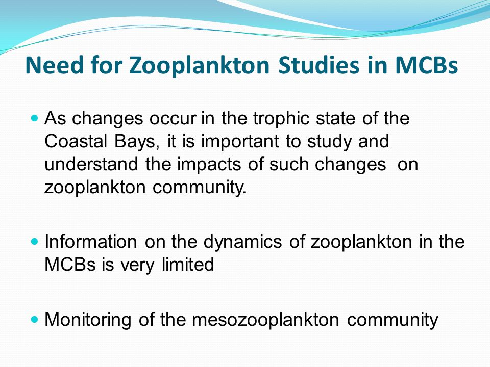 Need for Zooplankton Studies in MCBs