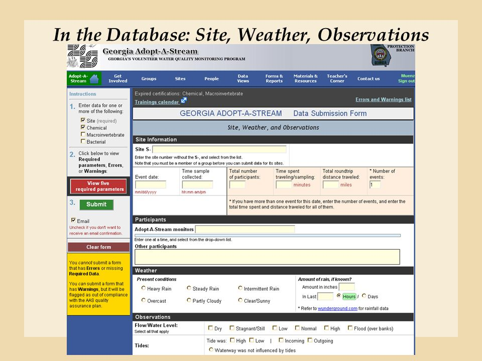 In the Database: Site, Weather, Observations