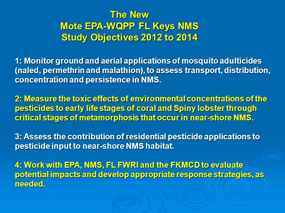 Mote EPA-WQPP FL Keys NMS Study Objectives 2012 to 2014