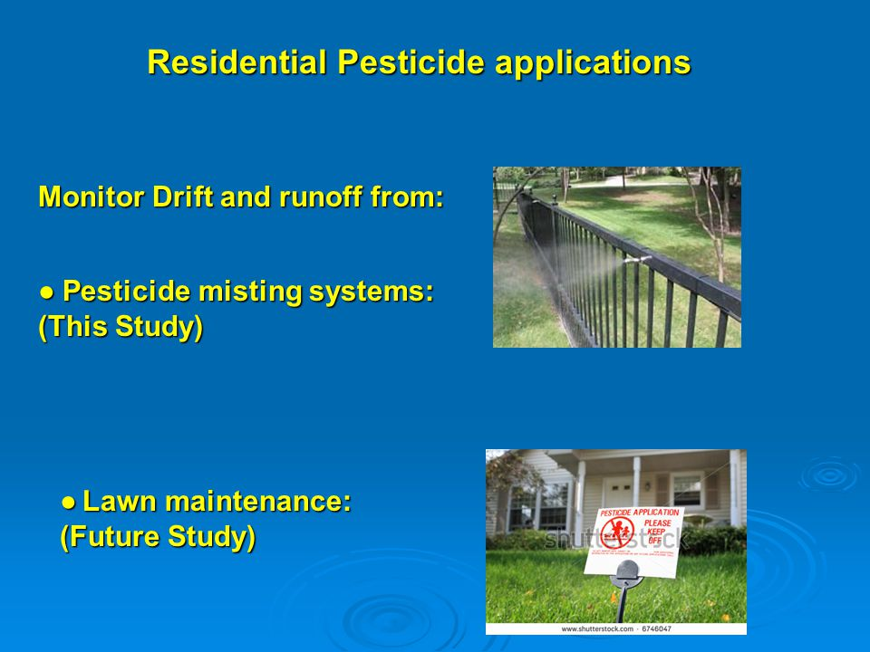 Residential Pesticide applications