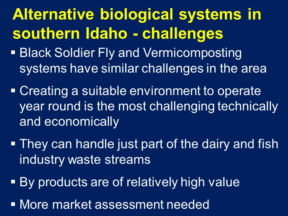 Alternative biological systems in southern Idaho - challenges
