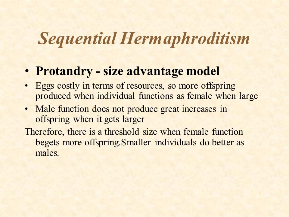 Sequential Hermaphroditism