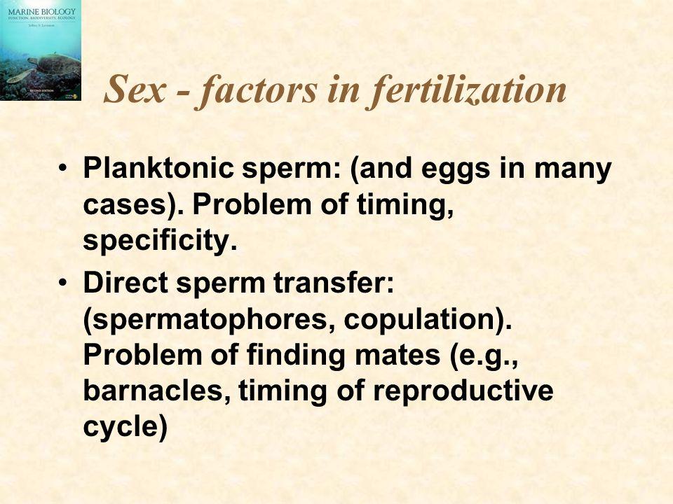 Sex - factors in fertilization