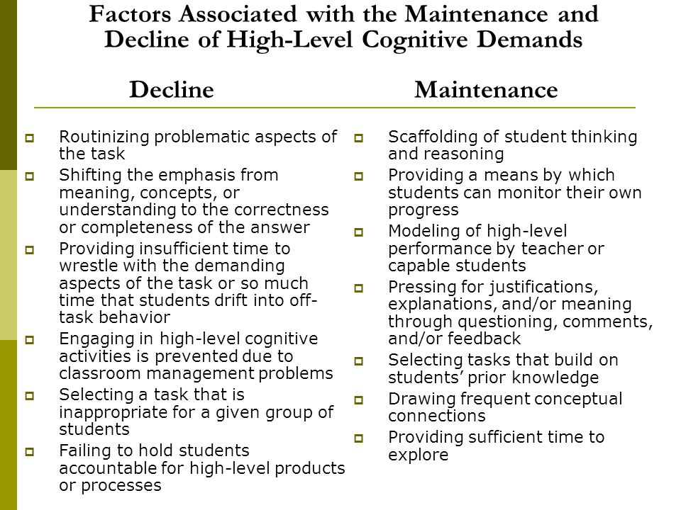 Factors Associated with the Maintenance and Decline of High-Level Cognitive Demands Decline Maintenance