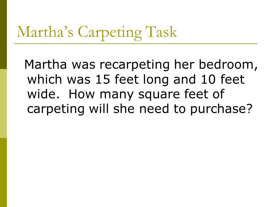 Martha's Carpeting Task