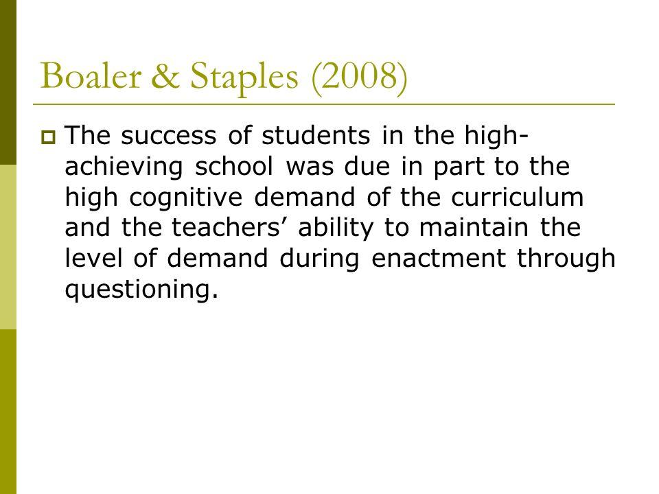 Boaler & Staples (2008)