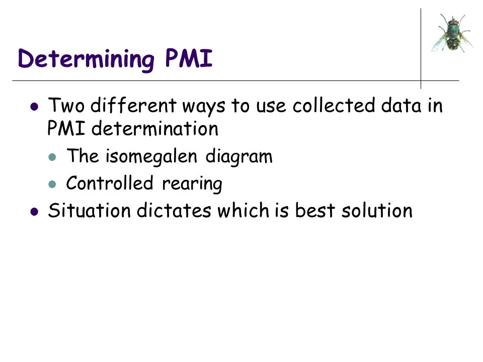 Determining PMI Two different ways to use collected data in PMI determination. The isomegalen diagram.