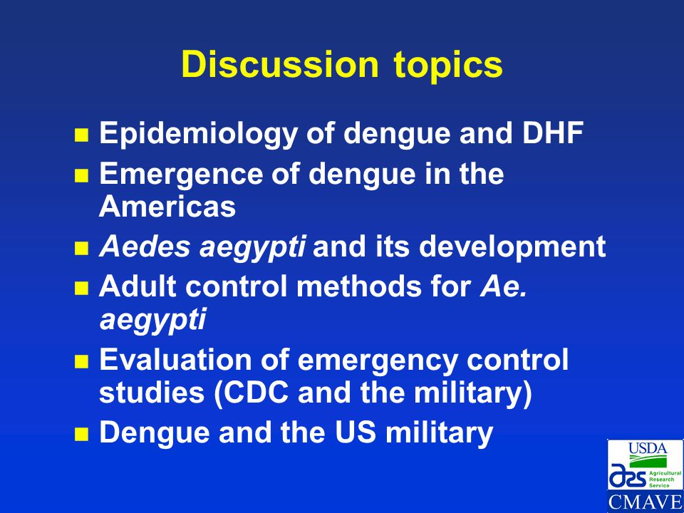 Discussion topics Epidemiology of dengue and DHF