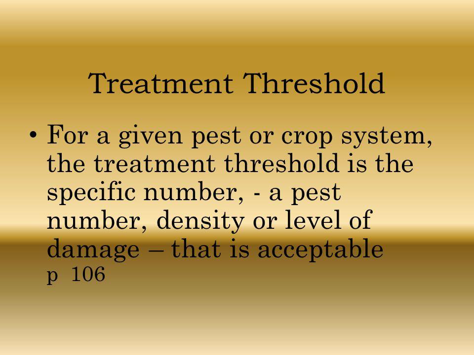 Treatment Threshold