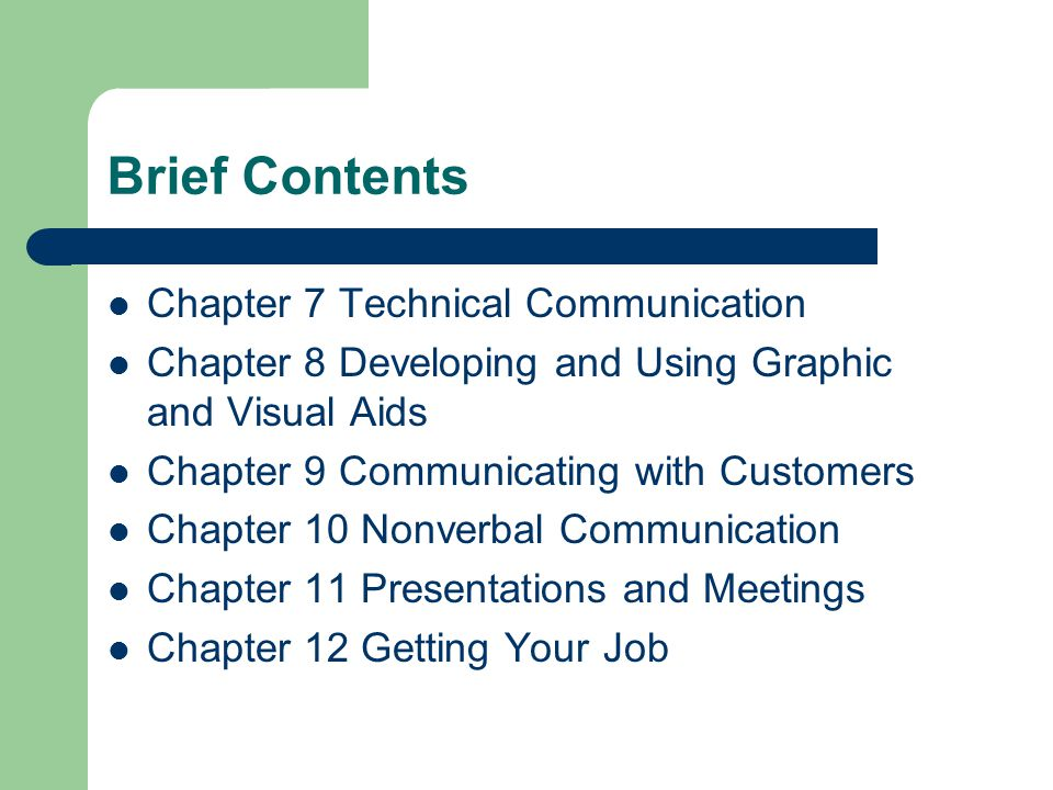 Brief Contents Chapter 7 Technical Communication