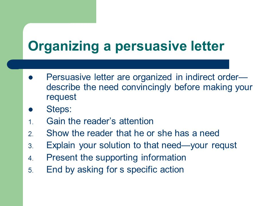 Organizing a persuasive letter