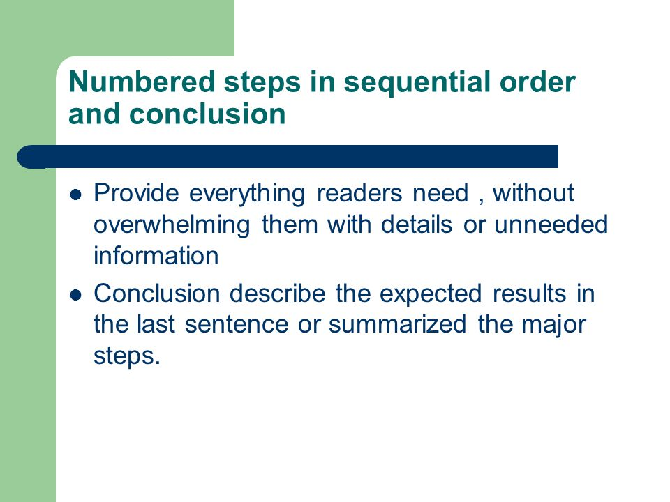 Numbered steps in sequential order and conclusion