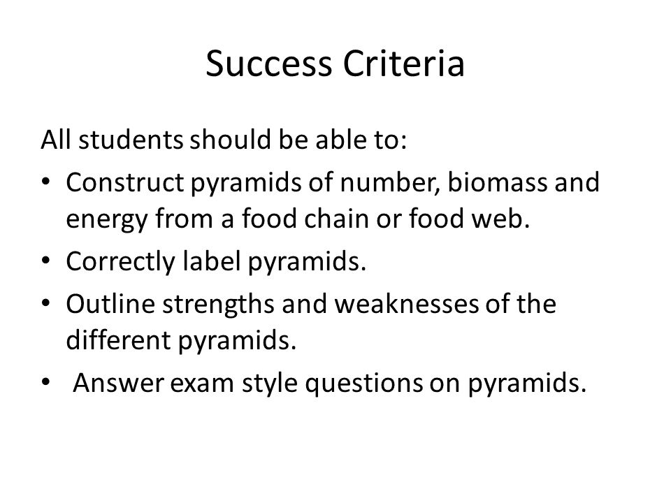 Success Criteria All students should be able to: