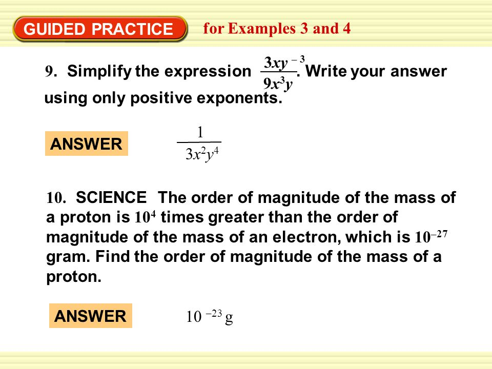 GUIDED PRACTICE for Examples 3 and 4. 9x3y. 3xy – 3. 9. Simplify the expression . Write your answer.