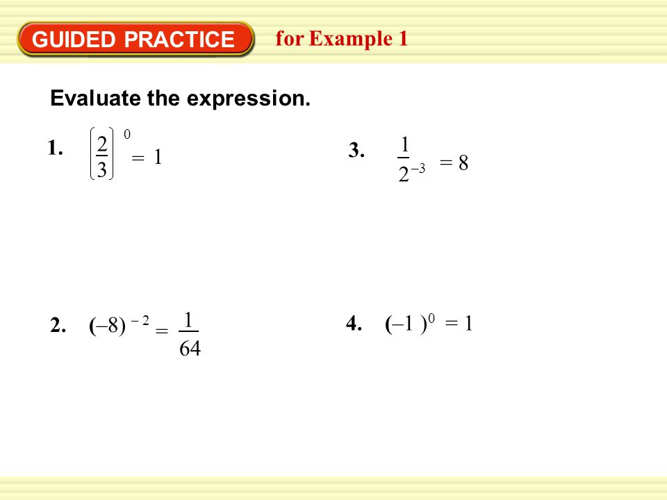 GUIDED PRACTICE for Example 1. Evaluate the expression. 2. 3. 1. 1. 2. 3. –3. = 1. = 8. 2. (–8) – 2.