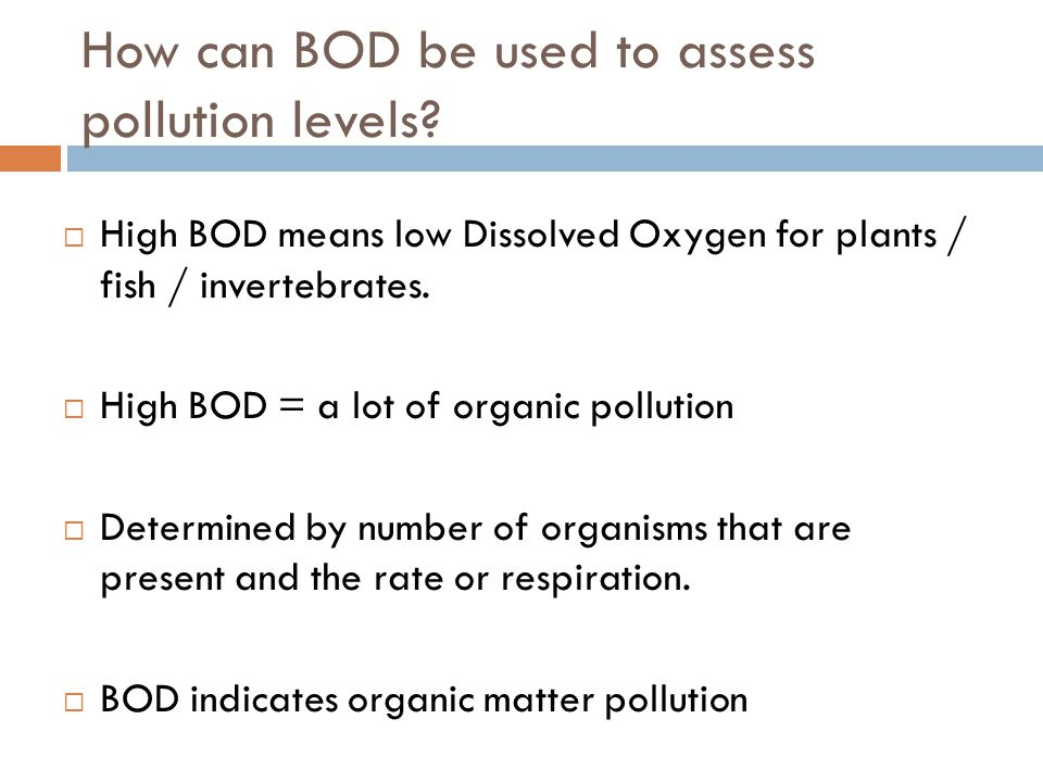 How can BOD be used to assess pollution levels
