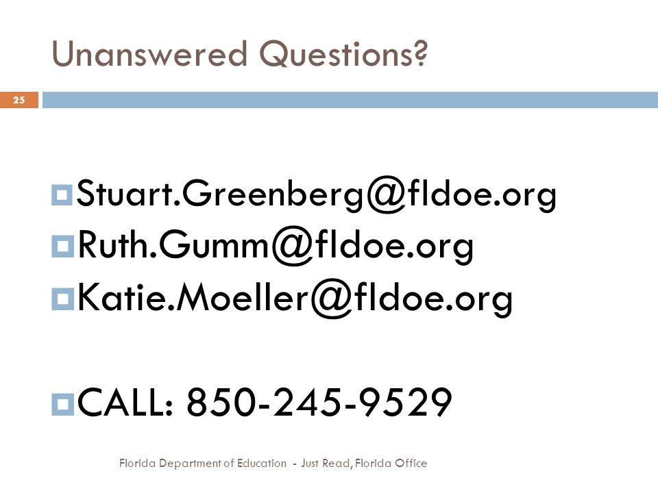 Ruth.Gumm@fldoe.org Katie.Moeller@fldoe.org CALL: 850-245-9529