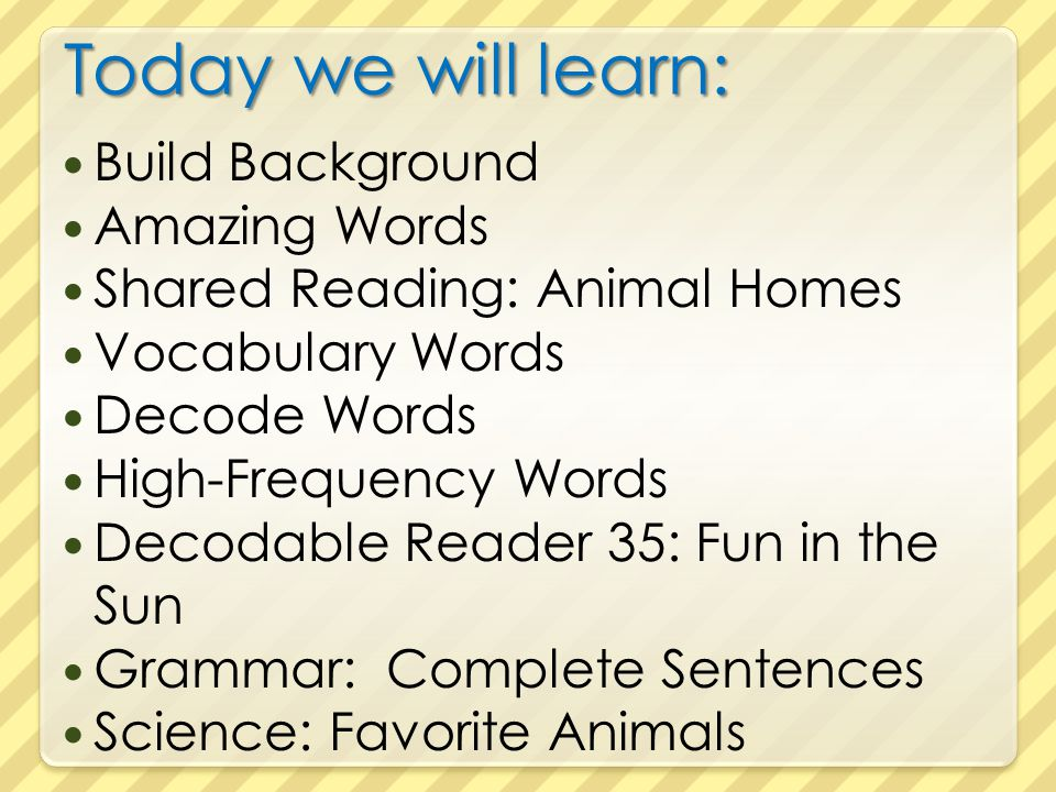 Today we will learn: Build Background Amazing Words