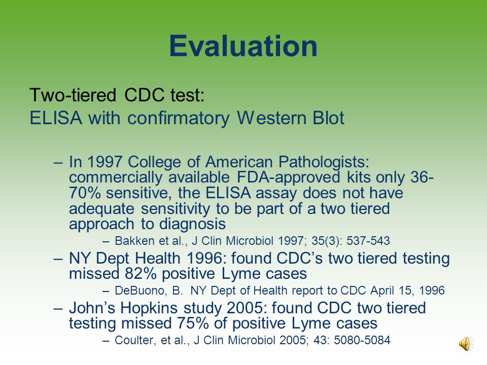 Evaluation Two-tiered CDC test: ELISA with confirmatory Western Blot