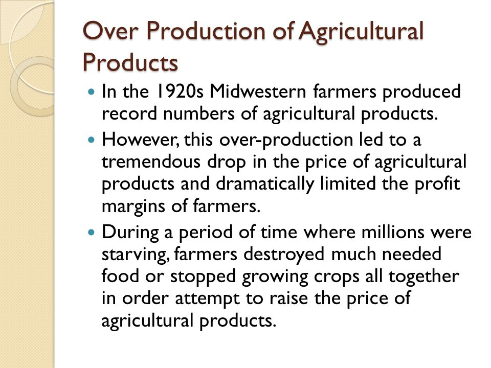Over Production of Agricultural Products