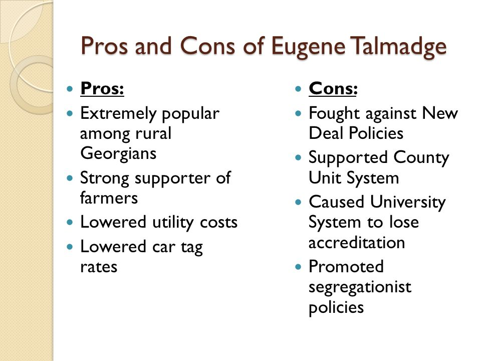 Pros and Cons of Eugene Talmadge