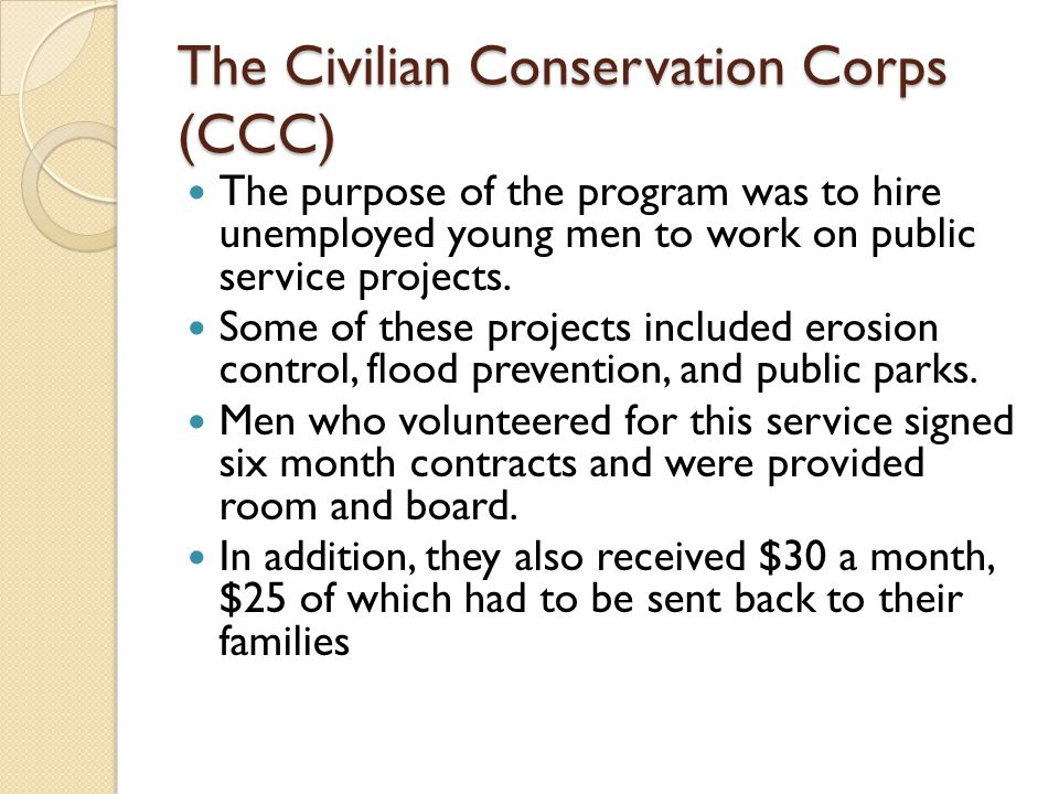 The Civilian Conservation Corps (CCC)