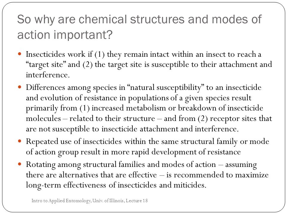 So why are chemical structures and modes of action important