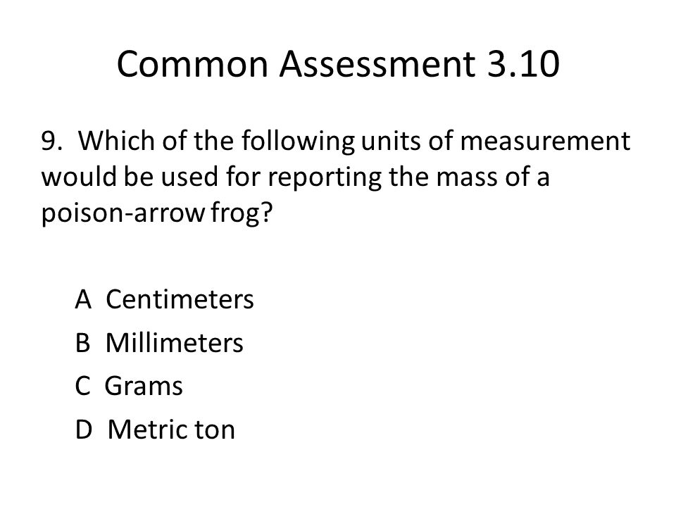 Common Assessment 3.10