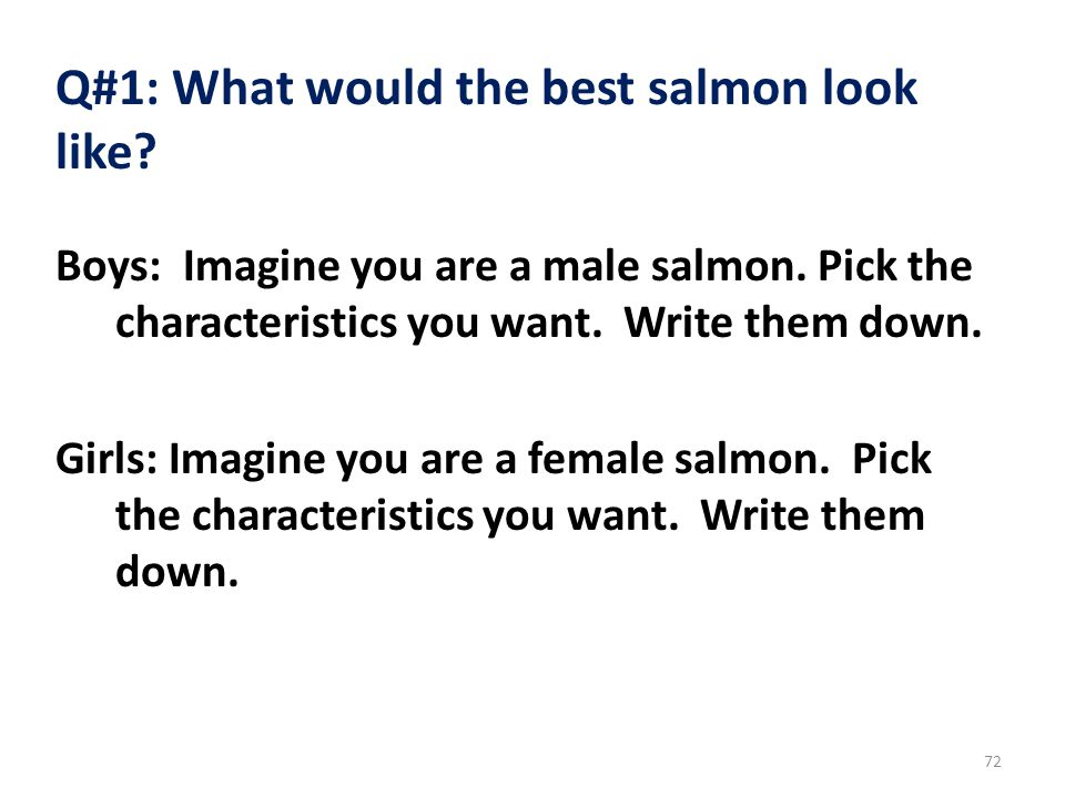 Q#1: What would the best salmon look like